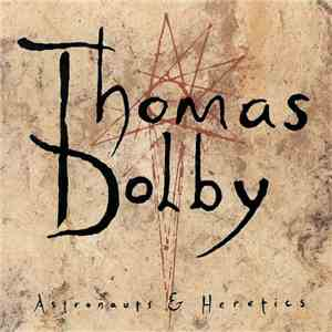 Thomas Dolby - Astronauts & Heretics download